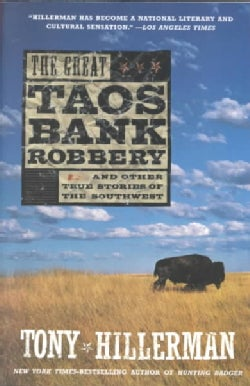 The Great Taos Bank Robbery: And Other True Stories of the Southwest (Paperback)