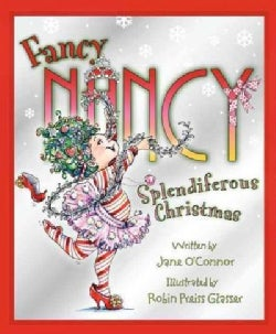 Fancy Nancy: Splendiferous Christmas (Hardcover)