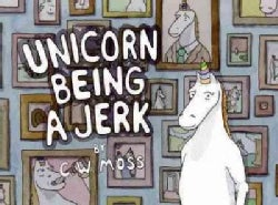 Unicorn Being a Jerk (Paperback)