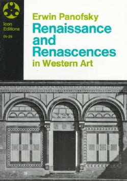Renaissance and Renascences in Western Art (Paperback)