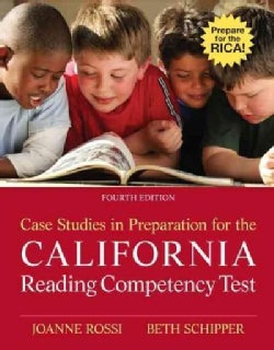 Case Studies in Preparation for the California Reading Competency Test (Paperback)
