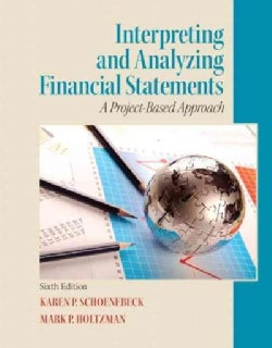 Interpreting and Analyzing Financial Statements: A Project-based Approach (Paperback)