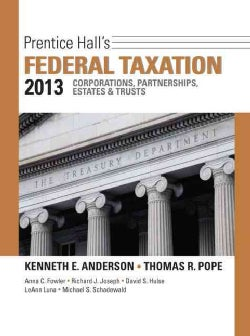 Prentice Hall's Federal Taxation 2013: Corporations, Partnerships, Estates & Trusts (Hardcover)