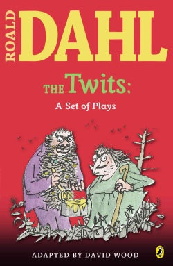 The Twits: A Set of Plays (Paperback)