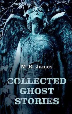 Collected Ghost Stories (Hardcover)