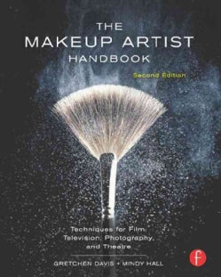 The Makeup Artist Handbook: Techniques for Film, Television, Photography, and Theatre (Paperback)
