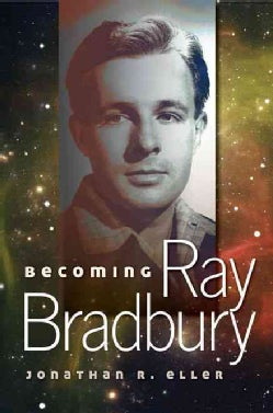 Becoming Ray Bradbury (Hardcover)