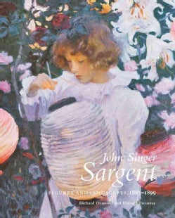 John Singer Sargent: Figures and Landscapes, 1883-1899. Complete Paintings (Hardcover)