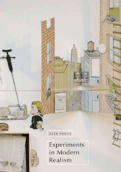Experiments in Modern Realism: World Making in Postwar European and American Art (Hardcover)