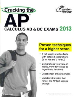 Cracking the AP Calculus AB & BC Exams 2013 (Paperback)