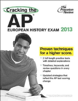 Cracking the AP European History Exam 2013 (Paperback)