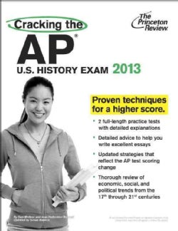 Cracking the AP U.S. History Exam, 2013 (Paperback)