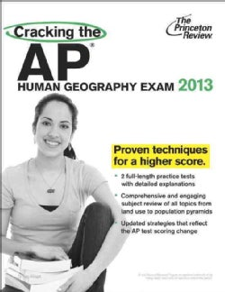 Cracking the AP Human Geography Exam 2013 (Paperback)
