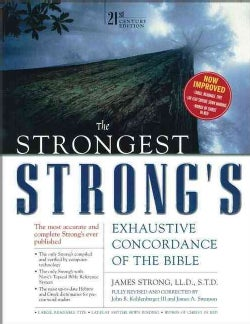 The Strongest Strong's: Exhaustive Concordance Of The Bible (Hardcover)