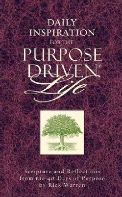 Daily Inspiration for the Purpose Driven Life (Paperback)