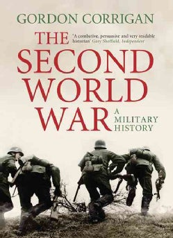 The Second World War: A Military History (Hardcover)