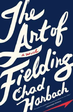 The Art of Fielding (Hardcover)
