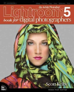 The Adobe Photoshop Lightroom 5 Book for Digital Photographers (Paperback)