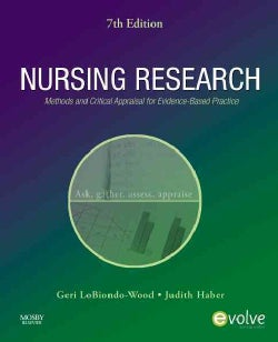 Nursing Research: Methods and Critical Appraisal for Evidence-Based Practice (Paperback)