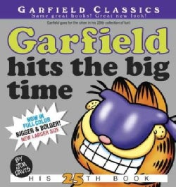Garfield Hits the Big Time: His 25th Book (Paperback)