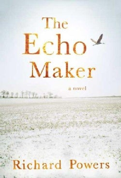 The Echo Maker (Hardcover)