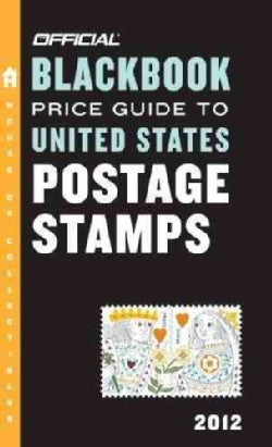 The Official Blackbook Price Guide to United States Postage Stamps 2012 (Paperback)