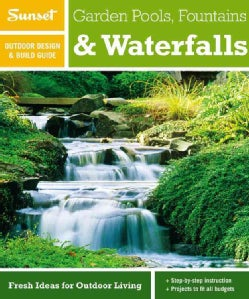 Garden Pools, Fountains & Waterfalls (Paperback)