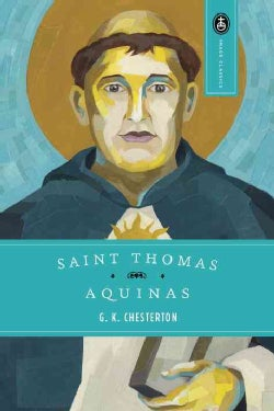 Saint Thomas Aquinas/the Dumb Ox (Paperback)