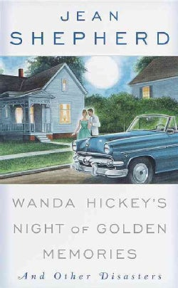 Wanda Hickey's Night of Golden Memories: And Other Disasters (Paperback)