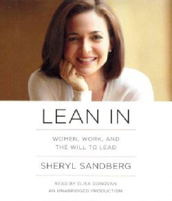 Lean In: Women, Work, and the Will to Lead (CD-Audio)