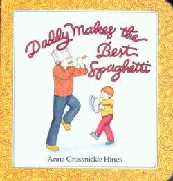 Daddy Makes the Best Spaghetti (Board book)