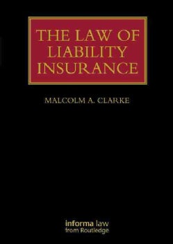 The Law of Liability Insurance (Hardcover)