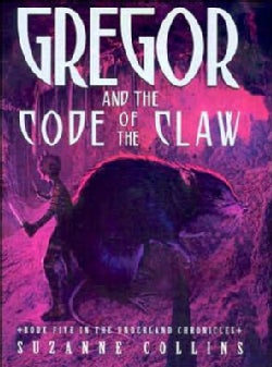 Gregor and the Code of Claw (Hardcover)