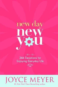 New Day, New You: 366 Devotions for Enjoying Everyday Life (Hardcover)