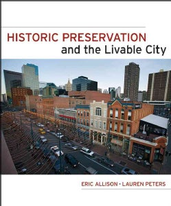 Historic Preservation And The Livable City (Hardcover)