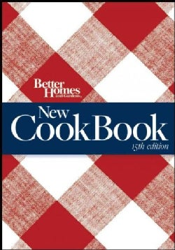 Better Homes and Gardens New Cook Book (Spiral bound)