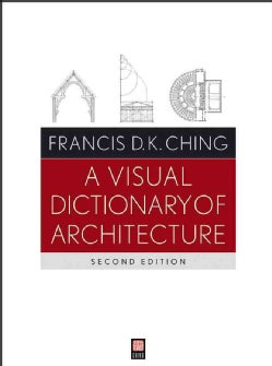 A Visual Dictionary of Architecture (Paperback)