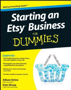 Starting an Etsy Business for Dummies (Paperback)