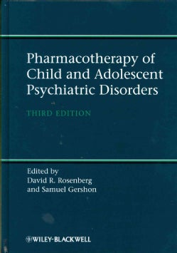 Pharmacotherapy of Child and Adolescent Psychiatric Disorders (Hardcover)