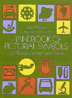 Handbook of Pictorial Symbols: 3250 Examples from International Sources (Paperback)