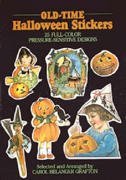 Old-Time Halloween Stickers 25 Full Color Pressure-Sensitive Designs (Paperback)
