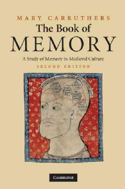 The Book of Memory: A Study of Memory in Medieval Culture (Paperback)