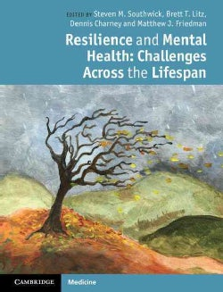 Resilience and Mental Health: Challenges Across the Lifespan (Hardcover)