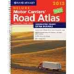 Rand McNally 2013 Deluxe Motor Carriers' Road Atlas: United States, Canada, Mexico (Spiral bound)