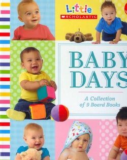 Little Scholastic Baby Days: A Collection of 9 Board Books (Board book)