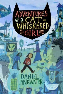 Adventures of a Cat-Whiskered Girl (Hardcover)