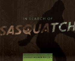 In Search of Sasquatch (Hardcover)