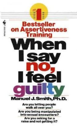 When I Say No, I Feel Guilty (Paperback)