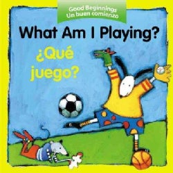 What Am I Playing?/Que Juego (Board book)