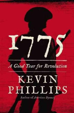 1775: A Good Year for Revolution (Hardcover)